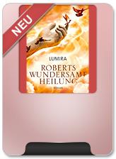 Roberts wundersame Heilung